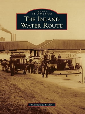 Inland Water Route,  The