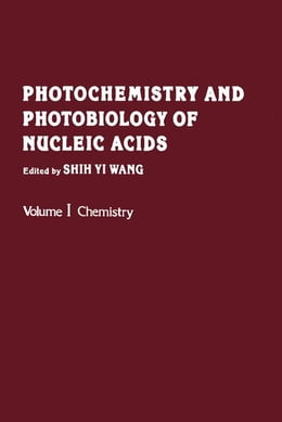 Book Photochemistry and Photobiology of Nucleic Acids by Wang, Shih-Yi