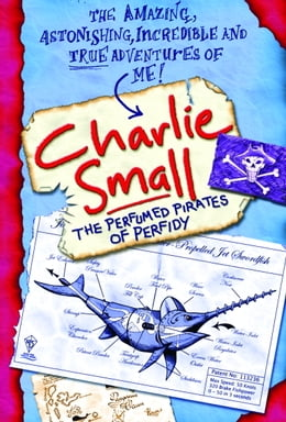 Book Charlie Small 2: Perfumed Pirates of Perfidy by Charlie Small
