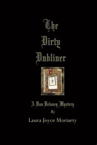 The Dirty Dubliner: A Dan Delaney Mystery