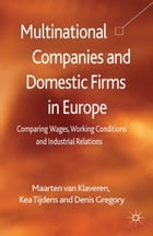 Multinational Companies and Domestic Firms in Europe: Comparing Wages, Working Conditions and…