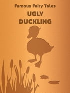 Ugly Duckling by Famous Fairy Tales