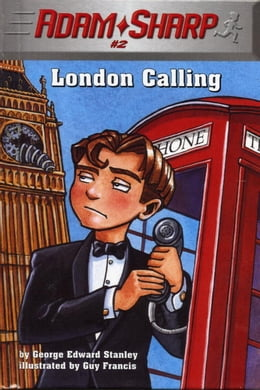 Book Adam Sharp #2: London Calling by George Edward Stanley
