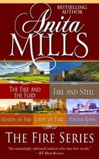 The Fire Series (Omnibus Edition) by Anita Mills