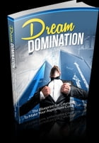 Dream Domination by Anonymous