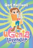 Ugenia Lavender Home Alone by Geri Halliwell