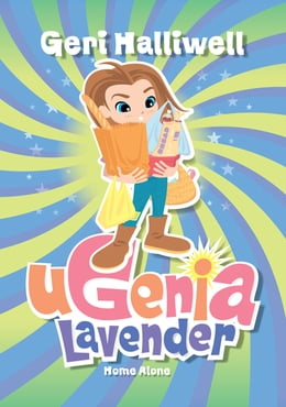 Book Ugenia Lavender Home Alone by Geri Halliwell