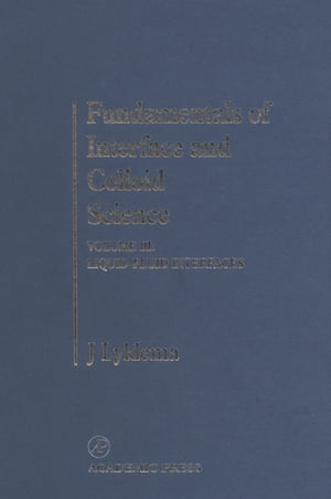 Fundamentals of Interface and Colloid Science Liquid-Fluid Interfaces