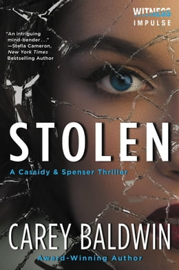 Book Stolen: A Cassidy & Spenser Thriller by Carey Baldwin