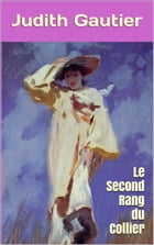 Le Second Rang du Collier by Judith Gautier