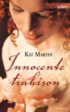 Innocente trahison: T1 - The Bride Trilogy by Kat Martin