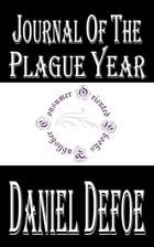 Journal of the Plague Year (Annotated) by Daniel Defoe