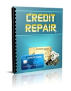 Credit Repair by Anonymous