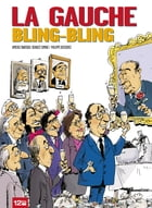 La gauche bling-bling by Aymeric Mantoux