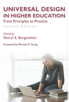Universal Design in Higher Education: From Principles to Practice, Second Edition by Sheryl E. Burgstahler