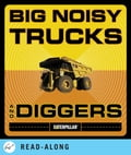 Big Noisy Trucks and Diggers 52facef5-e2db-4079-859d-df41209d94f2