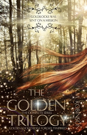 The Golden Trilogy (The Complete Series): The Golden Trilogy