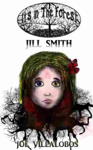 It's in the Forest: Jill Smith