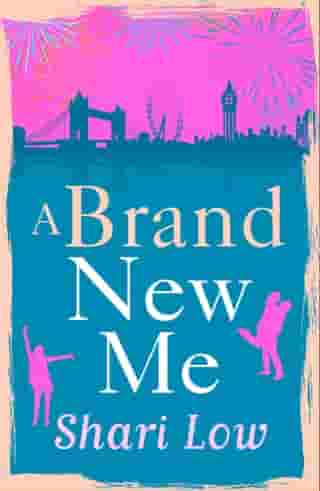 A Brand New Me by Shari Low
