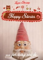 Happy Stories for Busy People by Louise Etheridge