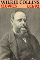 Wilkie Collins - Oeuvres: lci-92 by Wilkie Collins