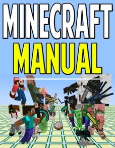 Minecraft Manual: Instructions & User Guide