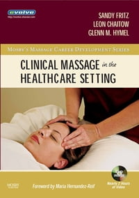 Clinical Massage in the Healthcare Setting