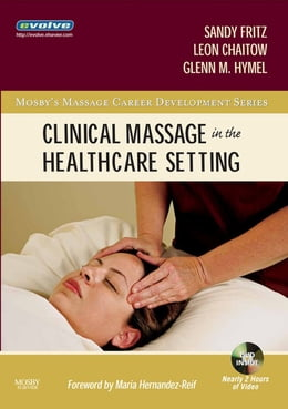 Book Clinical Massage in the Healthcare Setting by Sandy Fritz