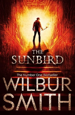 Book The Sunbird by Wilbur Smith