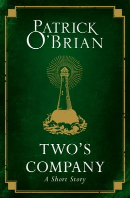Book Two's Company: A Short Story by Patrick O'Brian