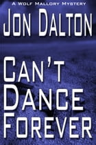 Can't Dance Forever by Jon Dalton