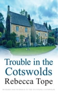 Trouble in the Cotswolds ca5c602e-038a-4512-a2af-32b678222d63