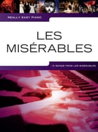 Really Easy Piano: Les Misérables by Wise Publications