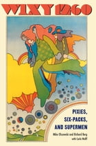 WIXY 1260: Pixies, Six-packs, and Supermen by Richard Berg