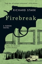 Firebreak: A Parker Novel by Richard Stark