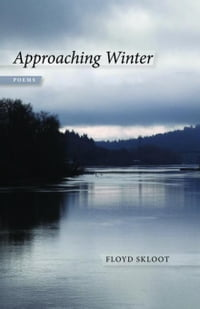 Approaching Winter: Poems