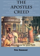 The Apostles Creed by Dr. Peter Hammond
