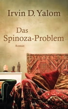 Das Spinoza-Problem: Roman by Irvin D. Yalom