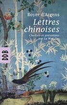 Lettres chinoises by Wan Fen Lu