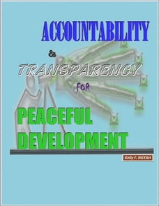 Accountability and Transparency for Peaceful Development