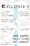 1230000202183 - Jane Rogers, Polly Clark, Zoe Lambert: Ellipsis 2 - Book