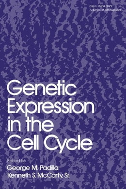 Book Genetic Expression in the Cell Cycle by Padilla, G. M.