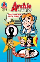 Archie & Friends #139 by Alex Simmons