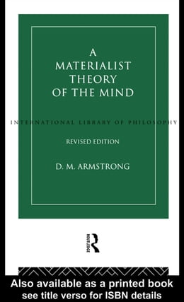 Book A Materialist Theory of the Mind by Armstrong, D. M.