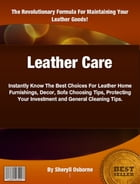 Leather Care by Sheryll Osborne