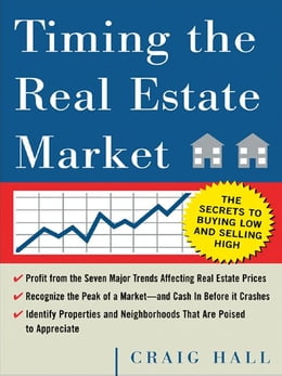 Book Timing the Real Estate Market by Hall, Craig