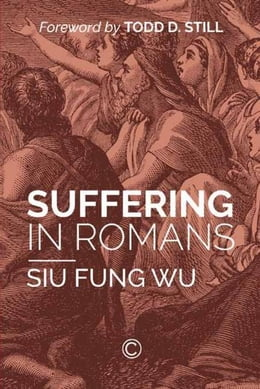 Book Suffering in Romans by Fung Wu, Siu