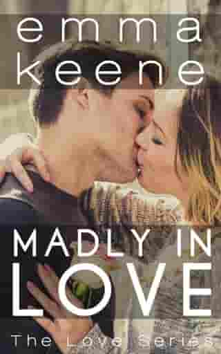 Madly in Love: The Love Series, #10