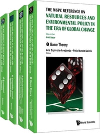 The WSPC Reference on Natural Resources and Environmental Policy in the Era of Global Change: In 4…