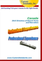 Canadian 2015 Directory of Search Firms and Recruiters by Jane Lockshin